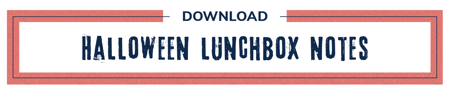 Download Halloween Lunchbox Notes
